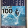 Surfer magazine did a top 100 issue on young up coming surfers i was so stoked to get the cover and even more stoked when i ended up rated #1. This was my first cover i was 16 years old at the time and about to turn pro.
